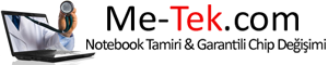 Me-tek Kadıköy Notebook Tamiri & Garantili Chip Değişimi & Kadıköy Notebook Tamiri & Kadıköy Laptop Tamiri | kadikoynotebooktamiri.com - kadikoylaptoptamiri.com
